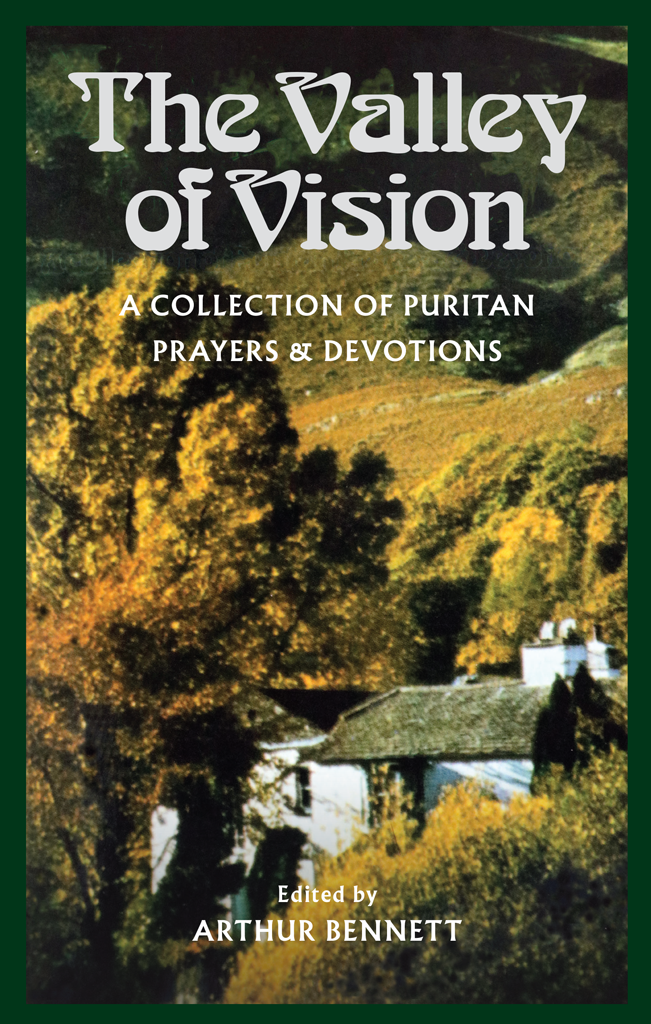 valley of vision leather a collection of puritan prayers and devotions