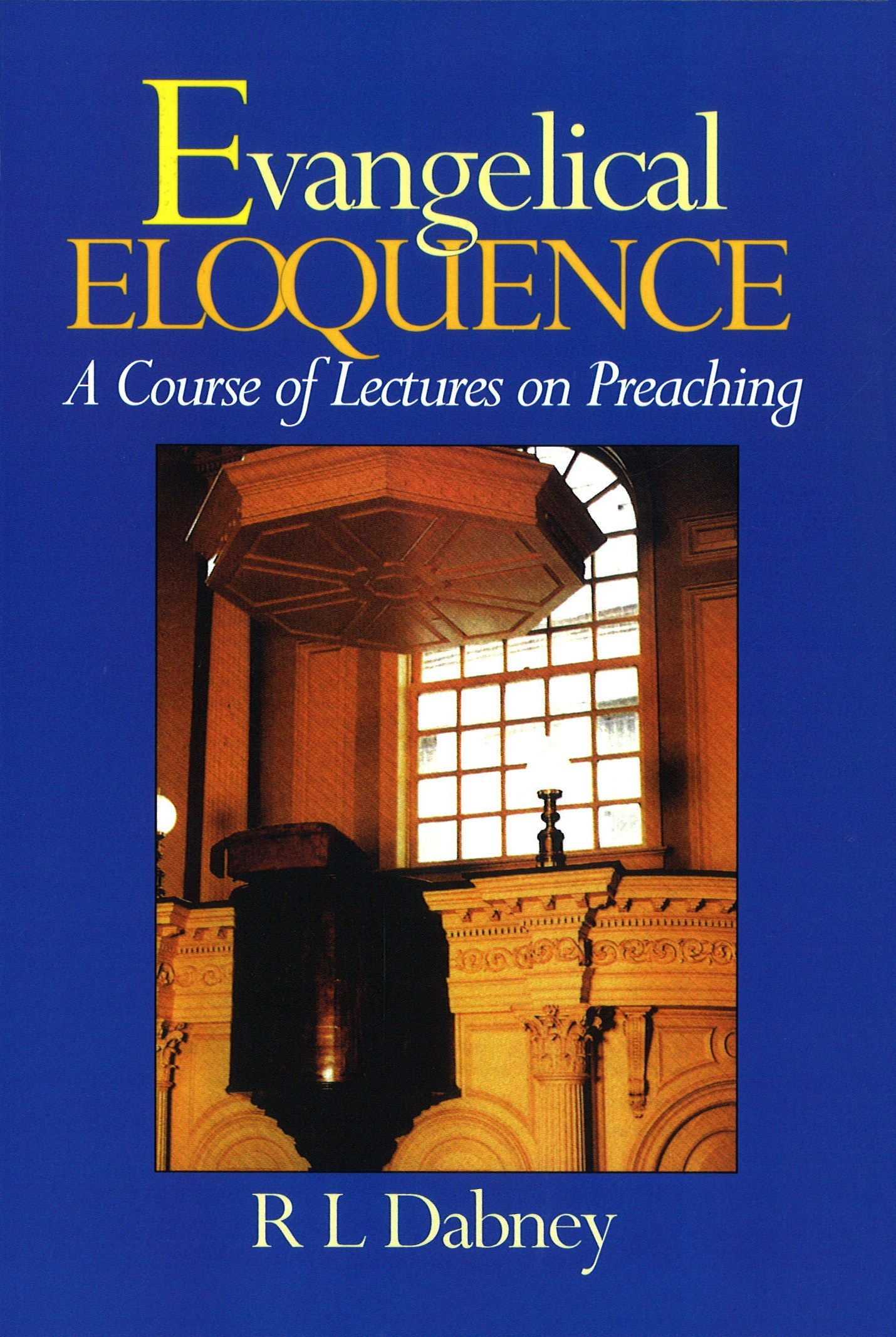 Book Cover For 'Evangelical Eloquence'