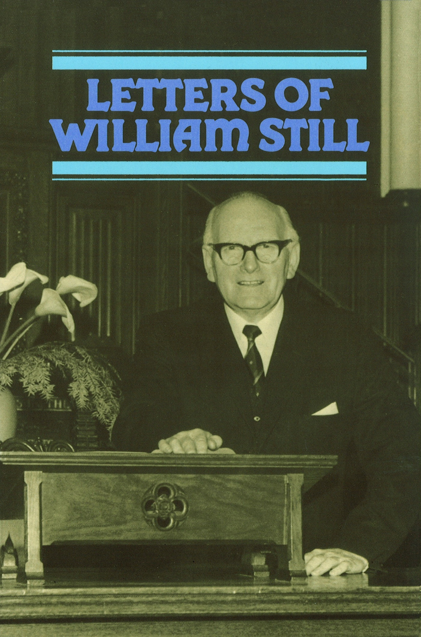 Letters Of William Still