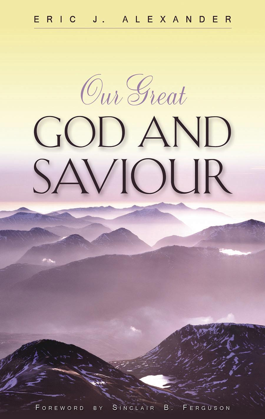 Book Cover for 'Our Great God and Saviour'