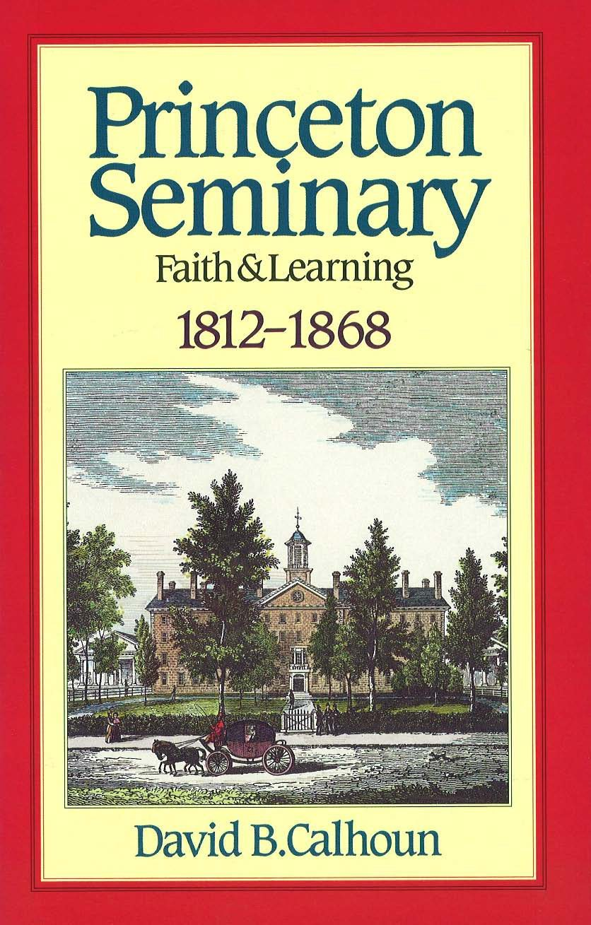 History of Princeton Theological Seminary