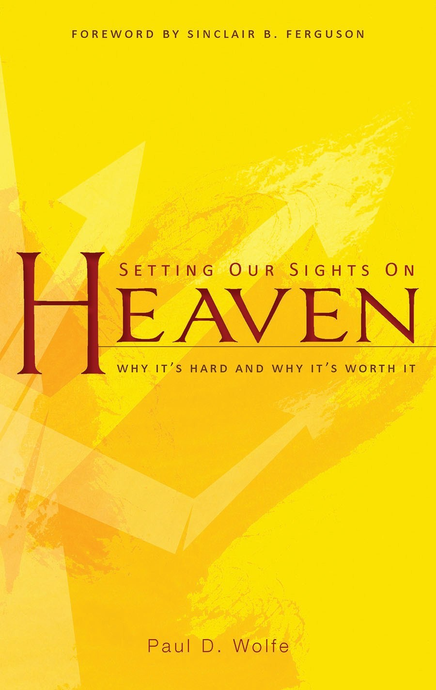 Setting our Sights on Heaven