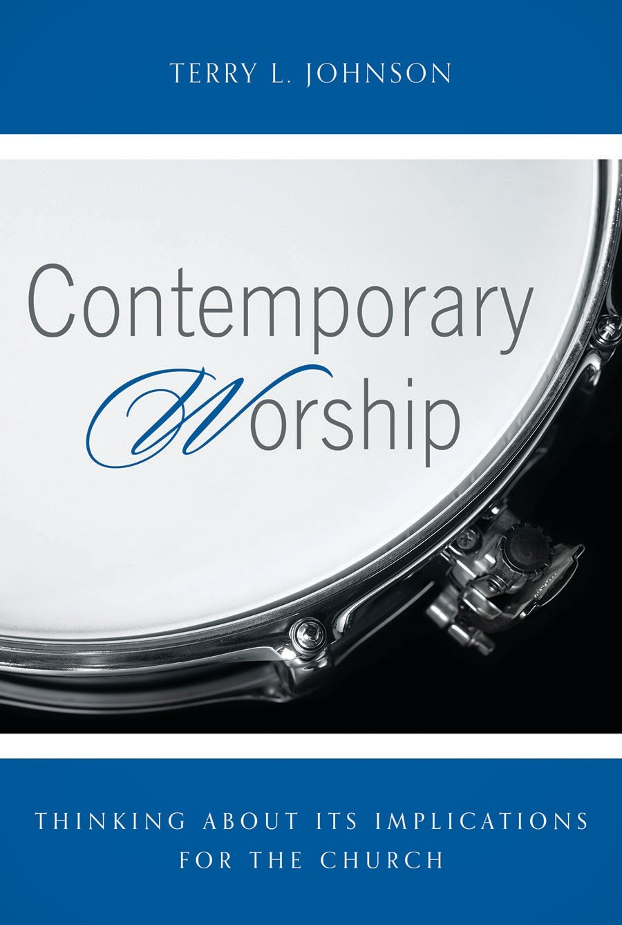 Cover Image for 'Contemporary Worship' by Terry L Johnson