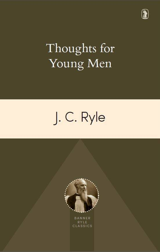 Cover image for 'Thoughts for Young Men' by JC Ryle