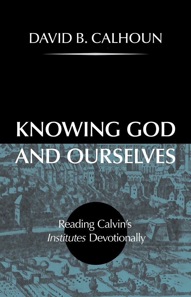 cover image for Knowing God and Ourselves
