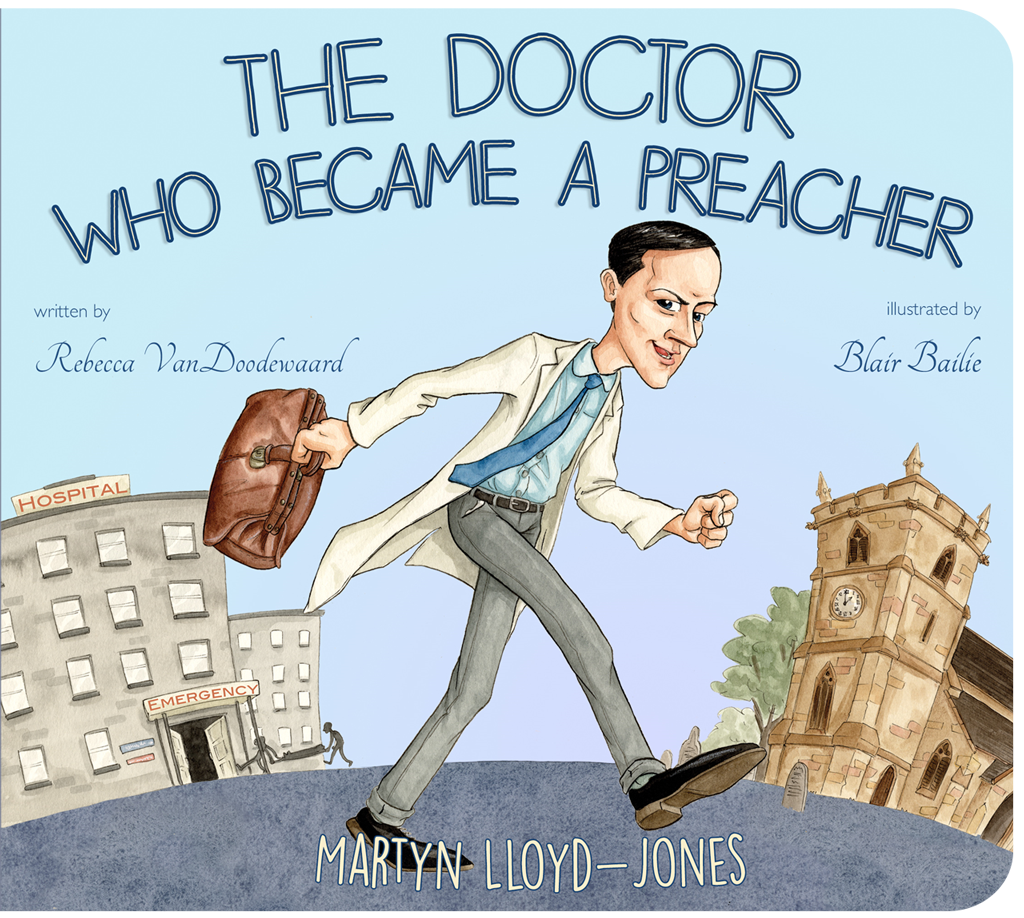 cover image for The Doctor Who Became A Preacher about D. Martyn Lloyd-Jones